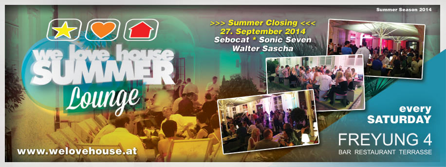 we love house Summer Lounge Closing