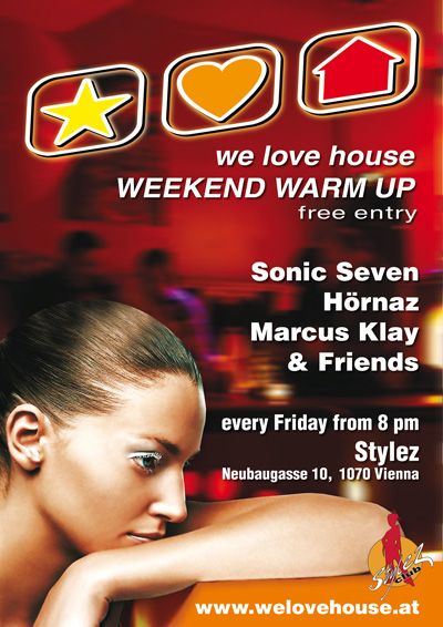 we love house @ Stylez Plakat